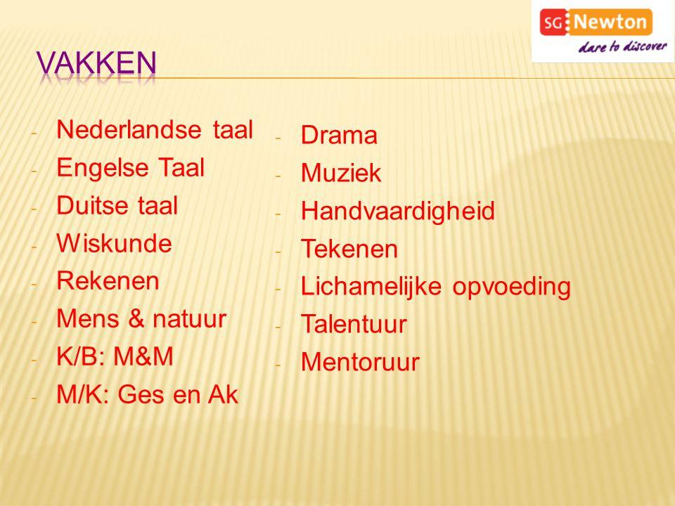 Vakken Nederlandse taal Drama Engelse Taal Muziek Duitse taal