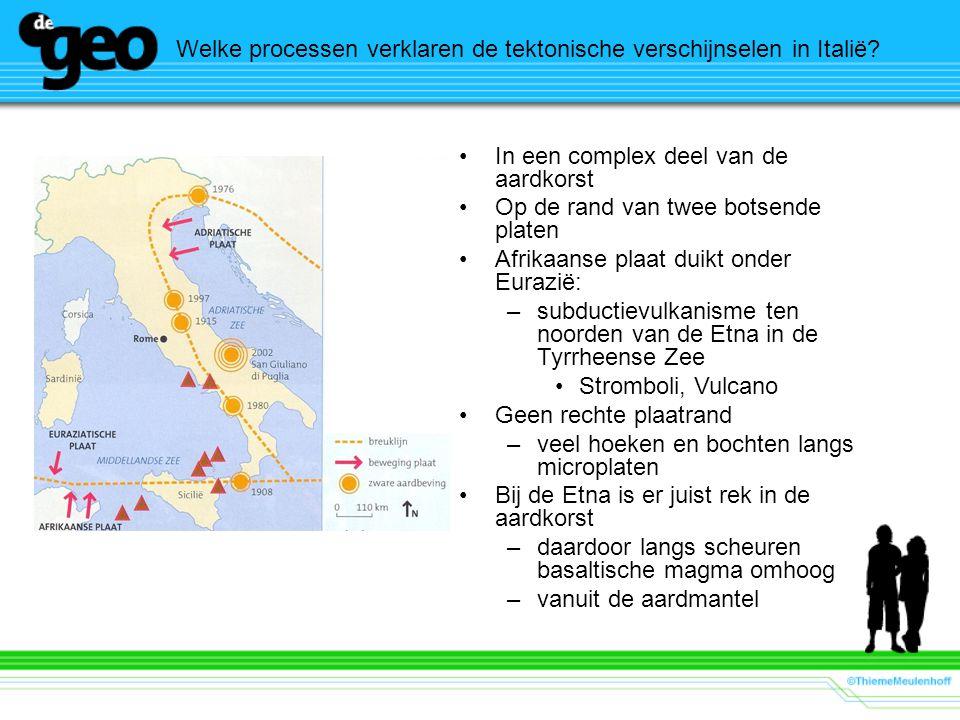 Welke processen verklaren de tektonische verschijnselen in Italië