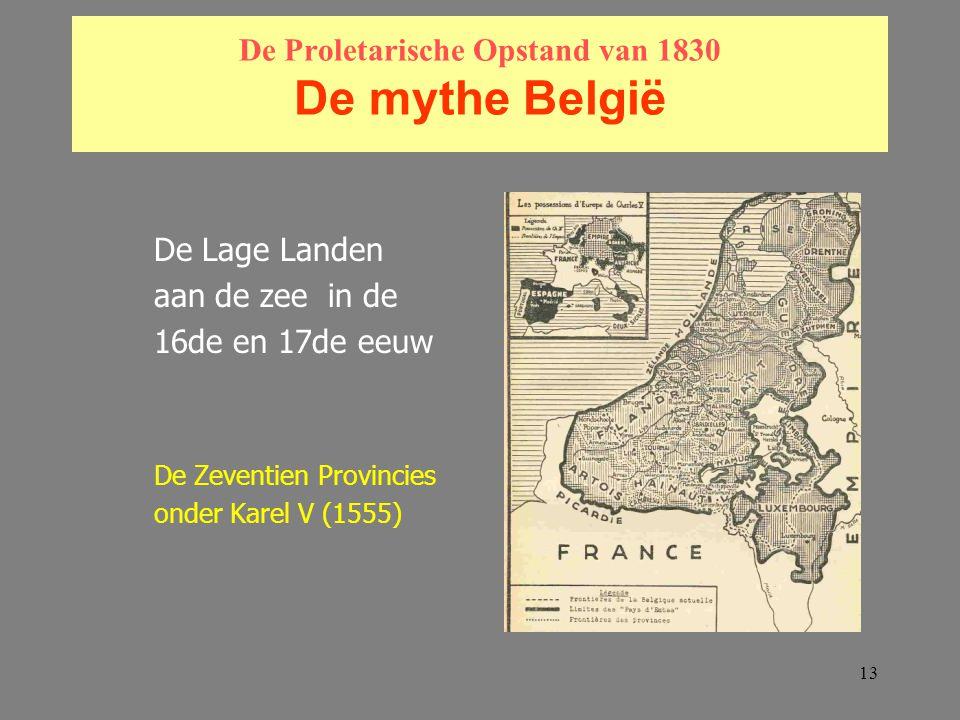 De Proletarische Opstand van 1830 De mythe België
