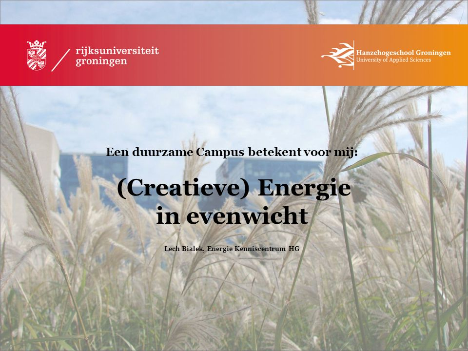 Lech Bialek, Energie Kenniscentrum HG