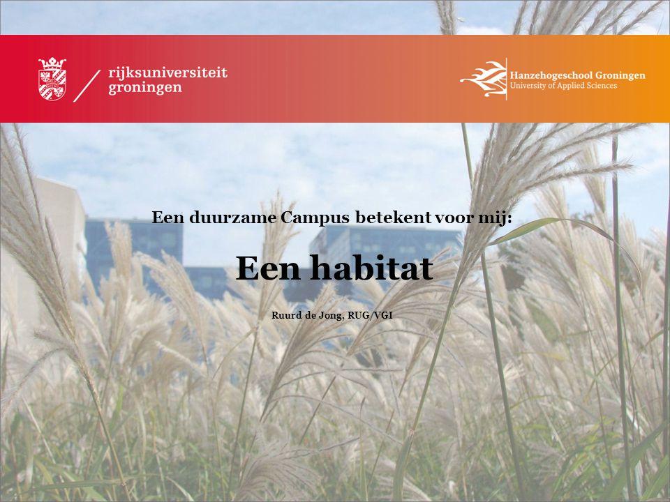 Een duurzame Campus betekent voor mij: Een habitat
