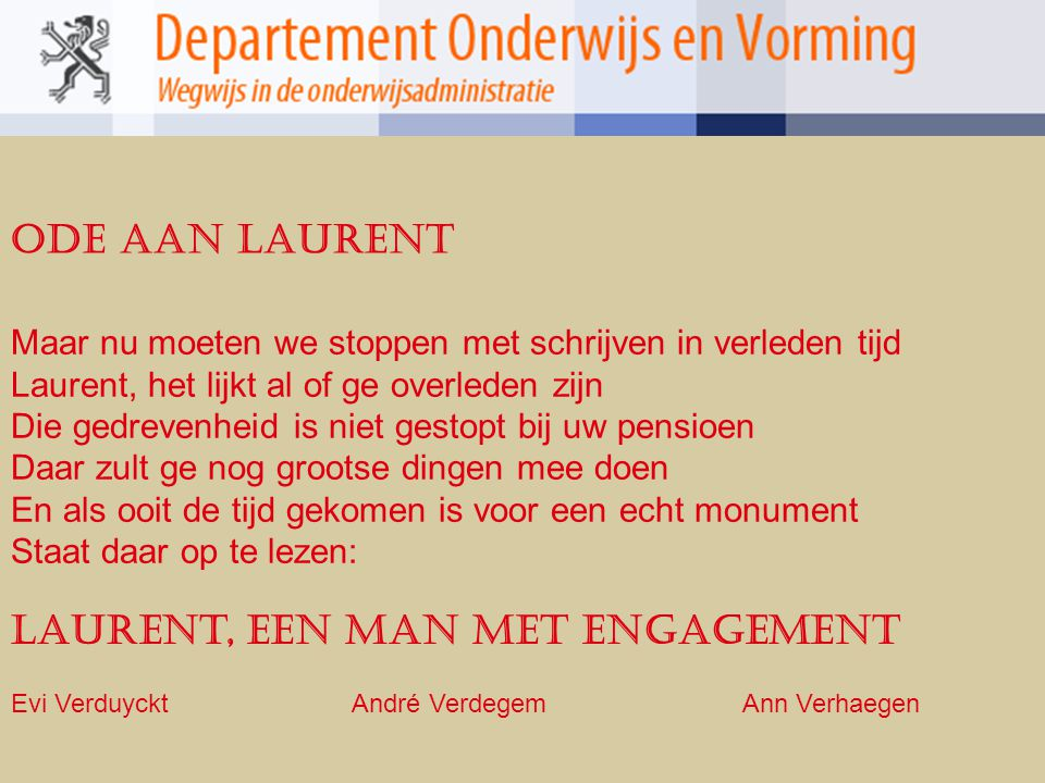 Laurent, een man met engagement