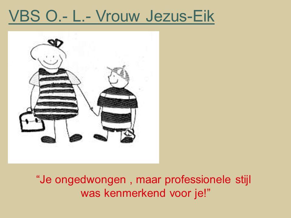 VBS O.- L.- Vrouw Jezus-Eik