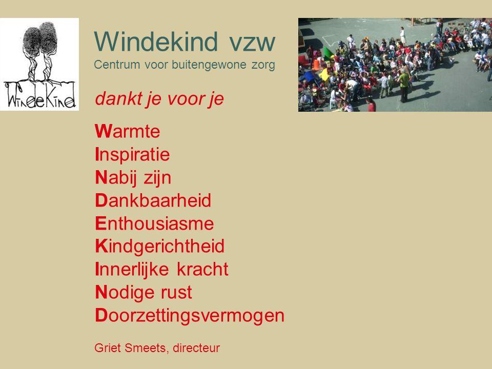 Windekind vzw dankt je voor je Warmte Inspiratie Nabij zijn