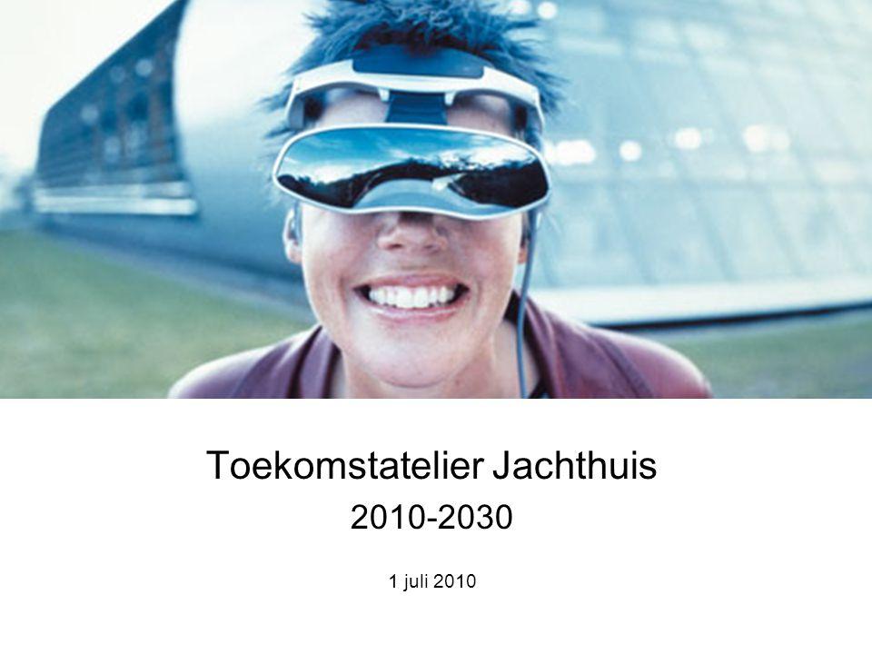 Toekomstatelier Jachthuis 2010-2030 1 juli 2010