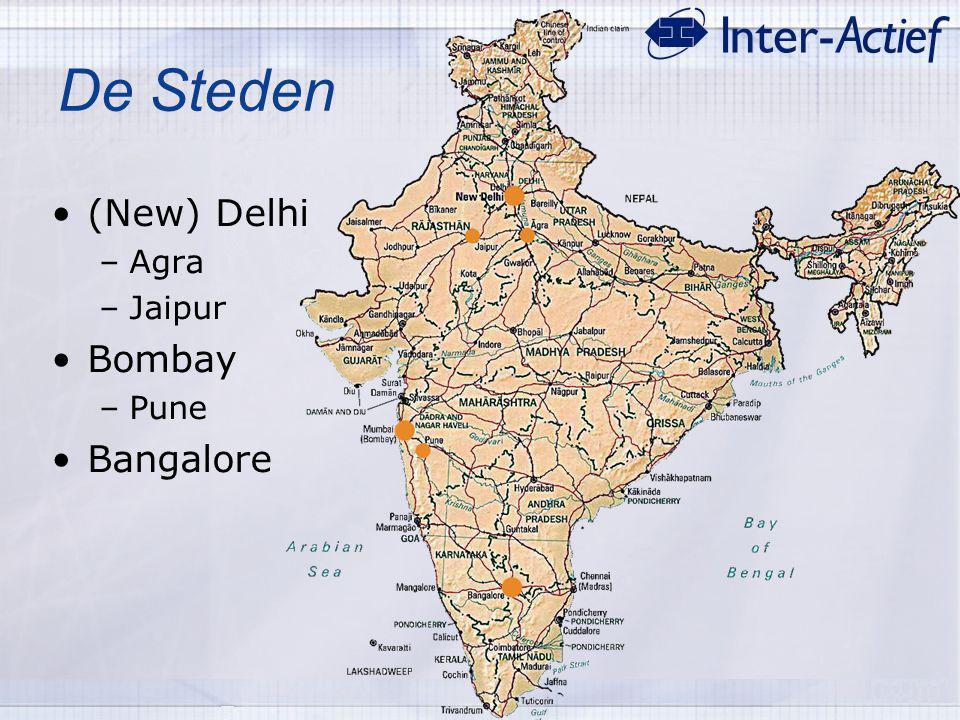 De Steden (New) Delhi Bombay Bangalore Agra Jaipur Pune