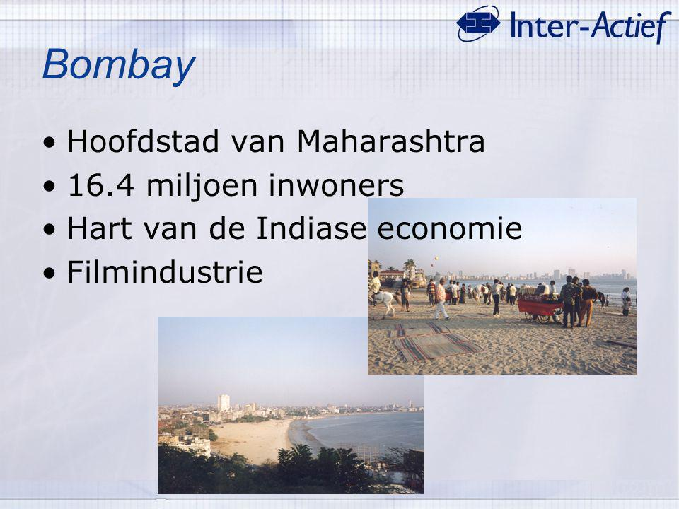 Bombay Hoofdstad van Maharashtra 16.4 miljoen inwoners