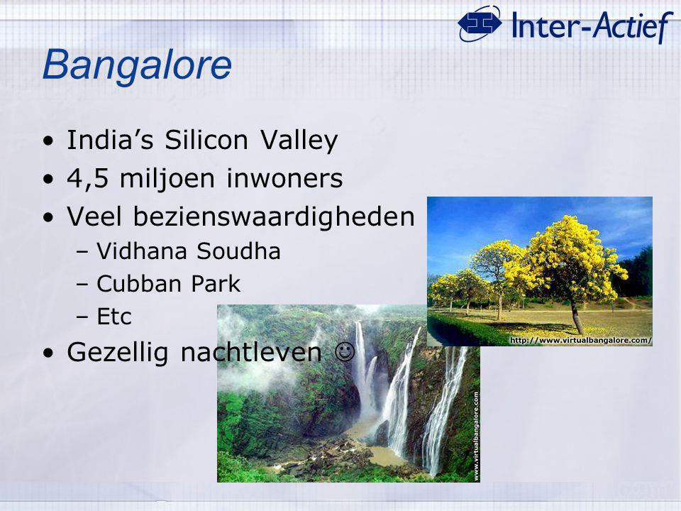 Bangalore India's Silicon Valley 4,5 miljoen inwoners