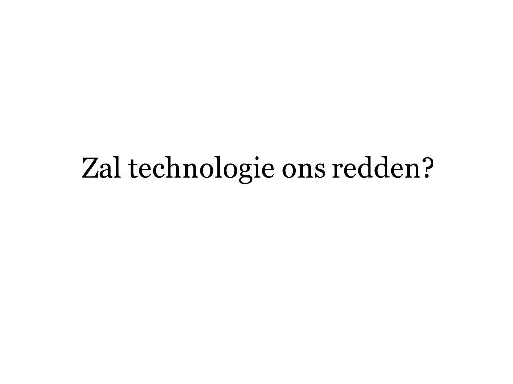 Zal technologie ons redden