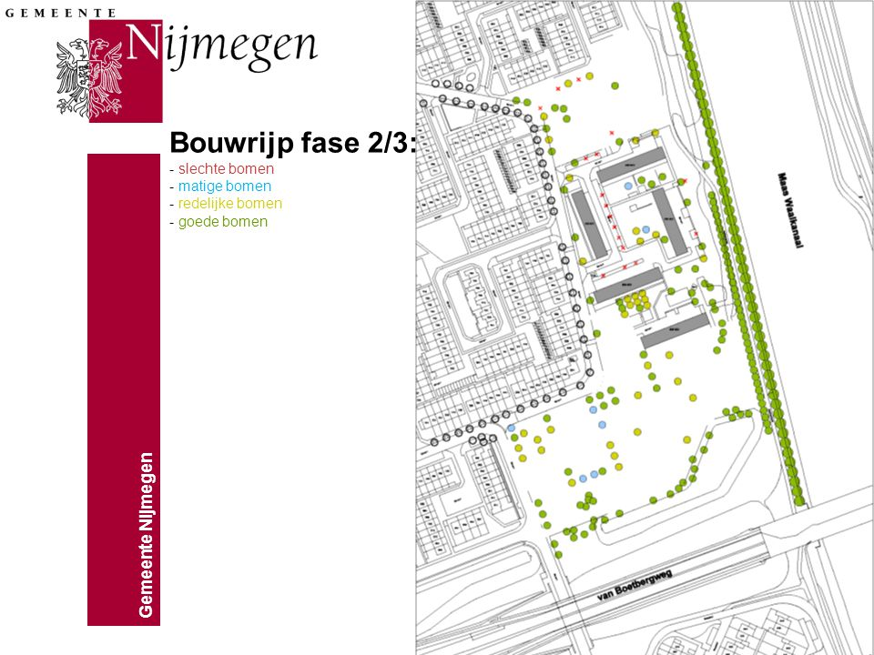 Bouwrijp fase 2/3: - slechte bomen - matige bomen - redelijke bomen - goede bomen