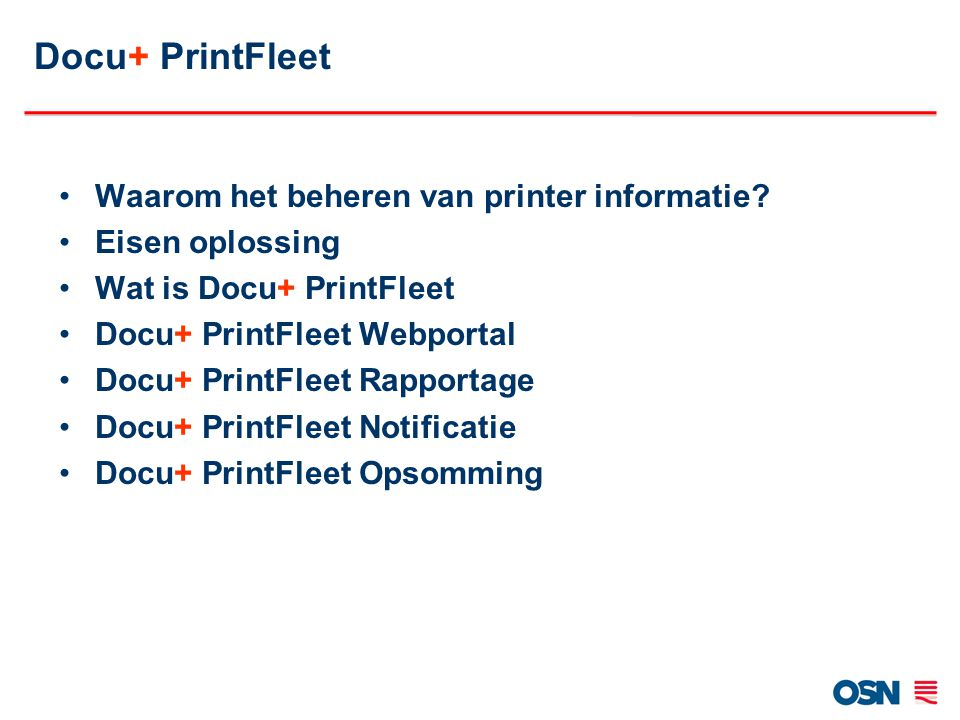Docu+ PrintFleet Waarom het beheren van printer informatie