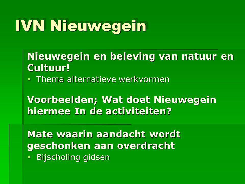 IVN Nieuwegein Nieuwegein en beleving van natuur en Cultuur!