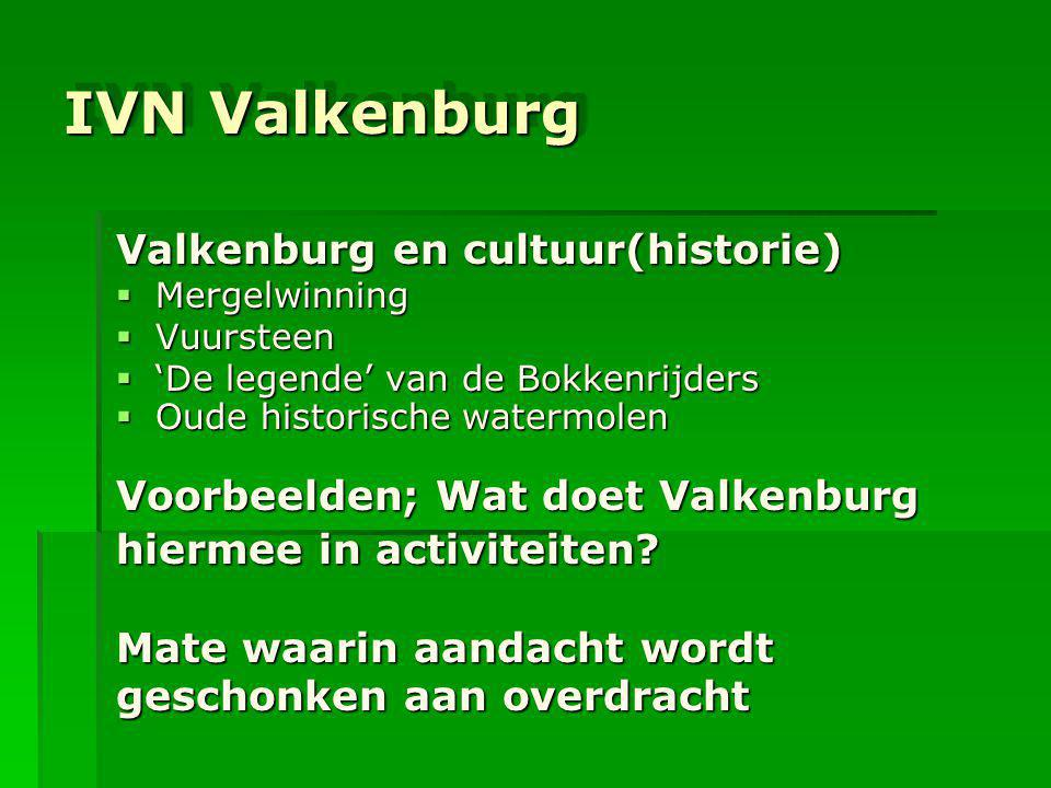 IVN Valkenburg Valkenburg en cultuur(historie)