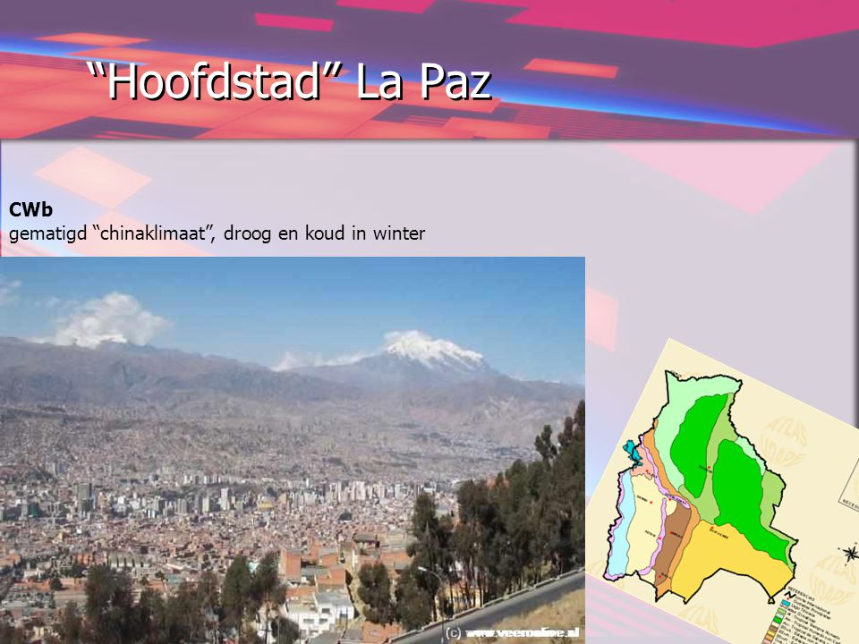 Hoofdstad La Paz CWb gematigd chinaklimaat , droog en koud in winter