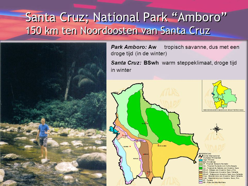 Santa Cruz; National Park Amboro 150 km ten Noordoosten van Santa Cruz