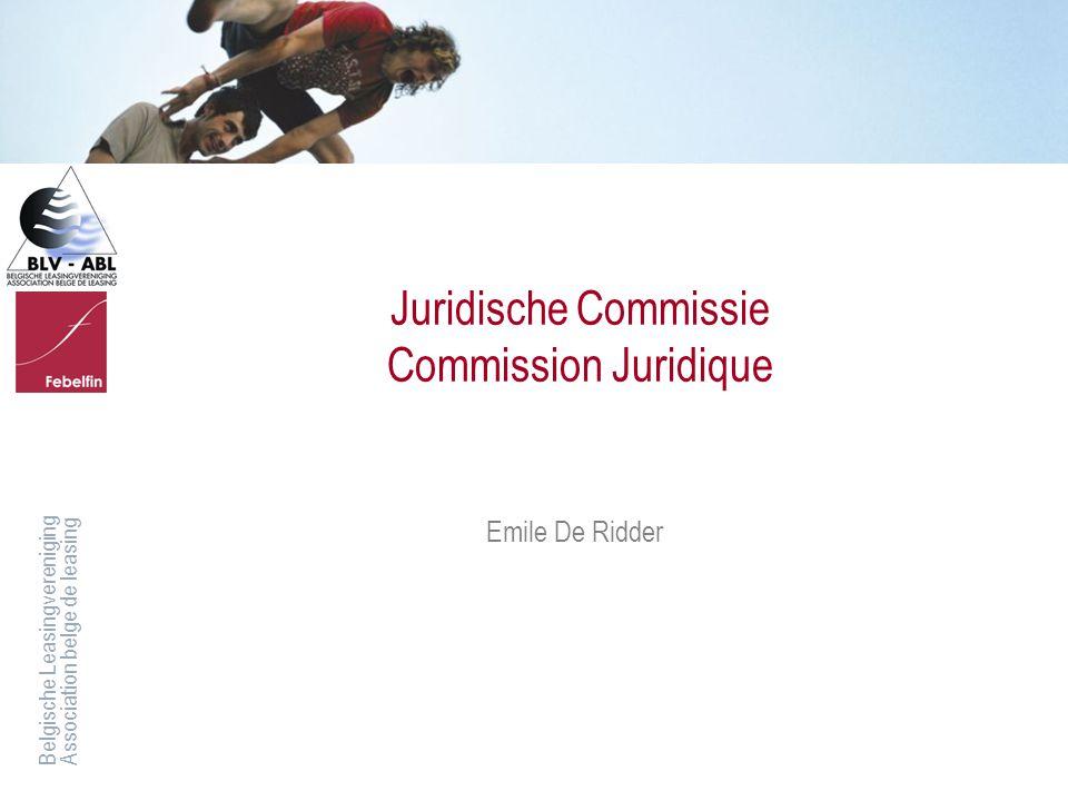 Juridische Commissie Commission Juridique