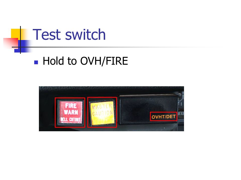 Test switch Hold to OVH/FIRE