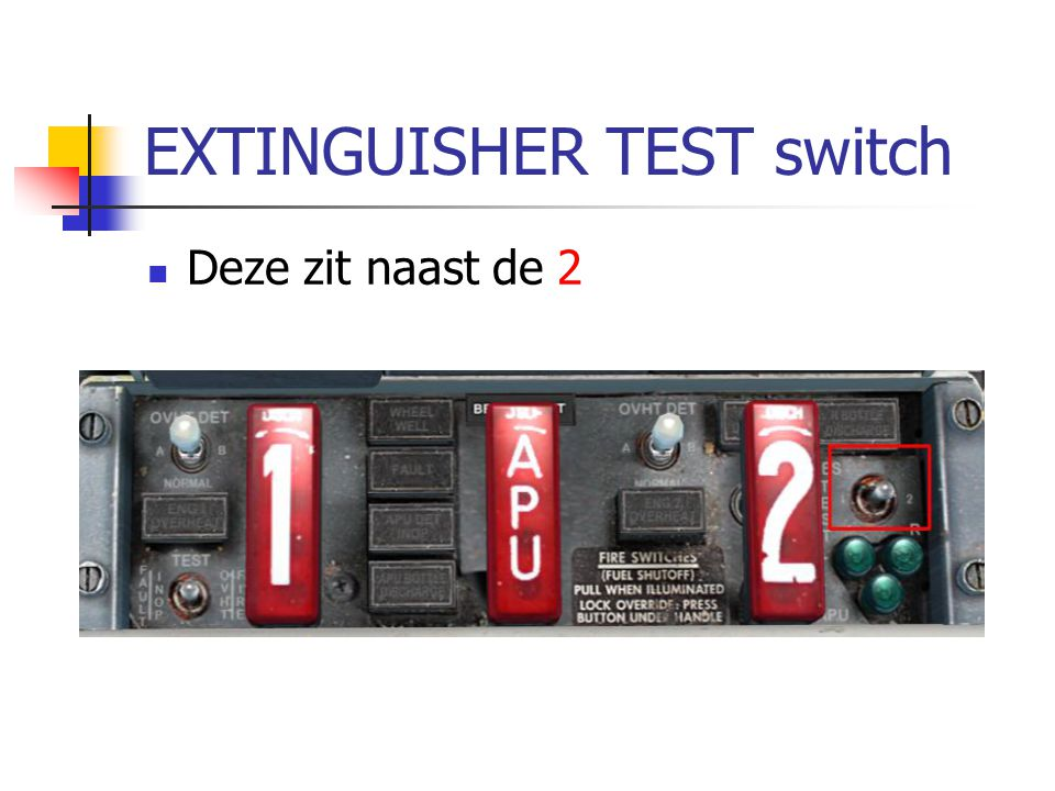EXTINGUISHER TEST switch