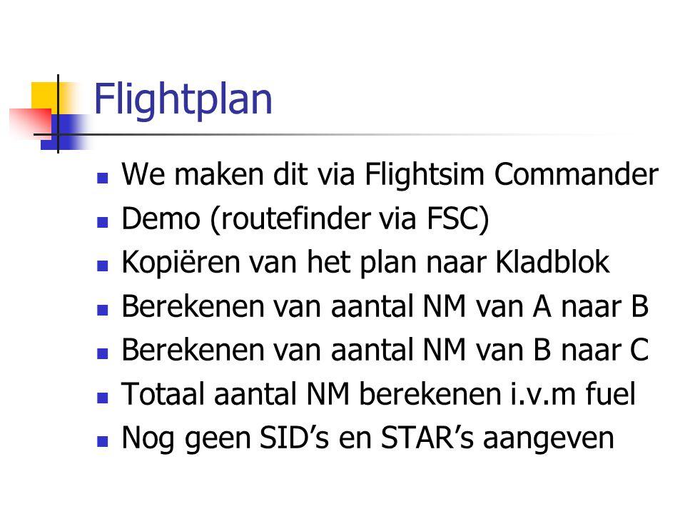 Flightplan We maken dit via Flightsim Commander