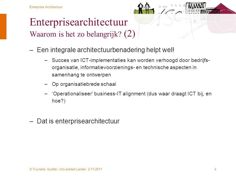 Enterprisearchitectuur Waarom is het zo belangrijk (2)