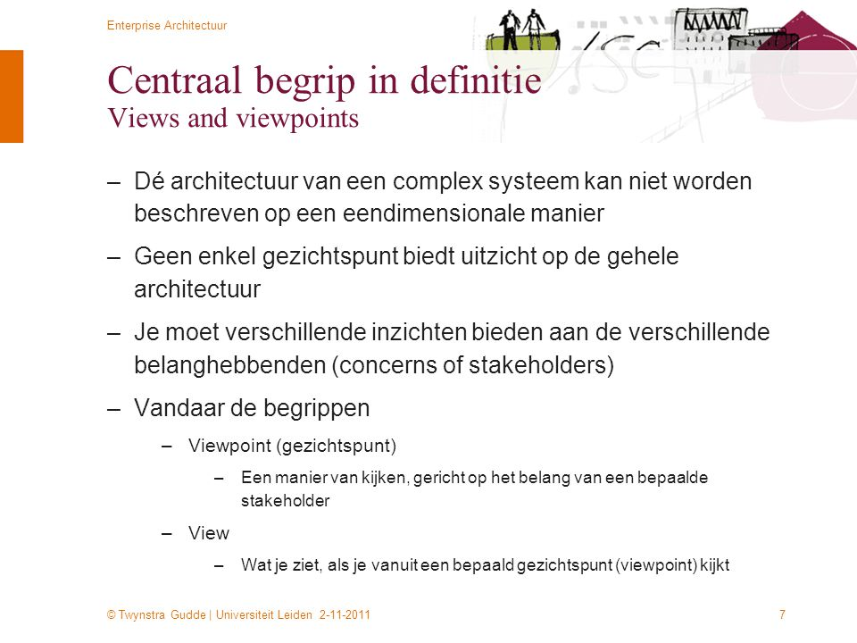 Centraal begrip in definitie Views and viewpoints