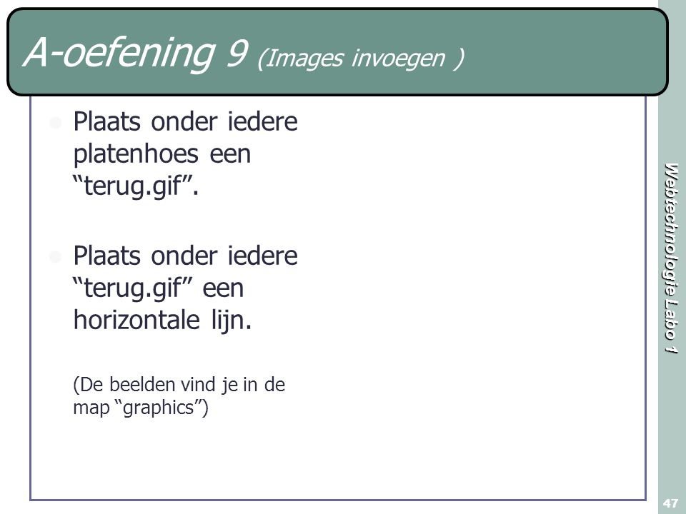 A-oefening 9 (Images invoegen )