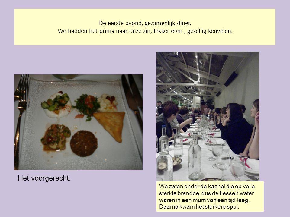 De eerste avond, gezamenlijk diner