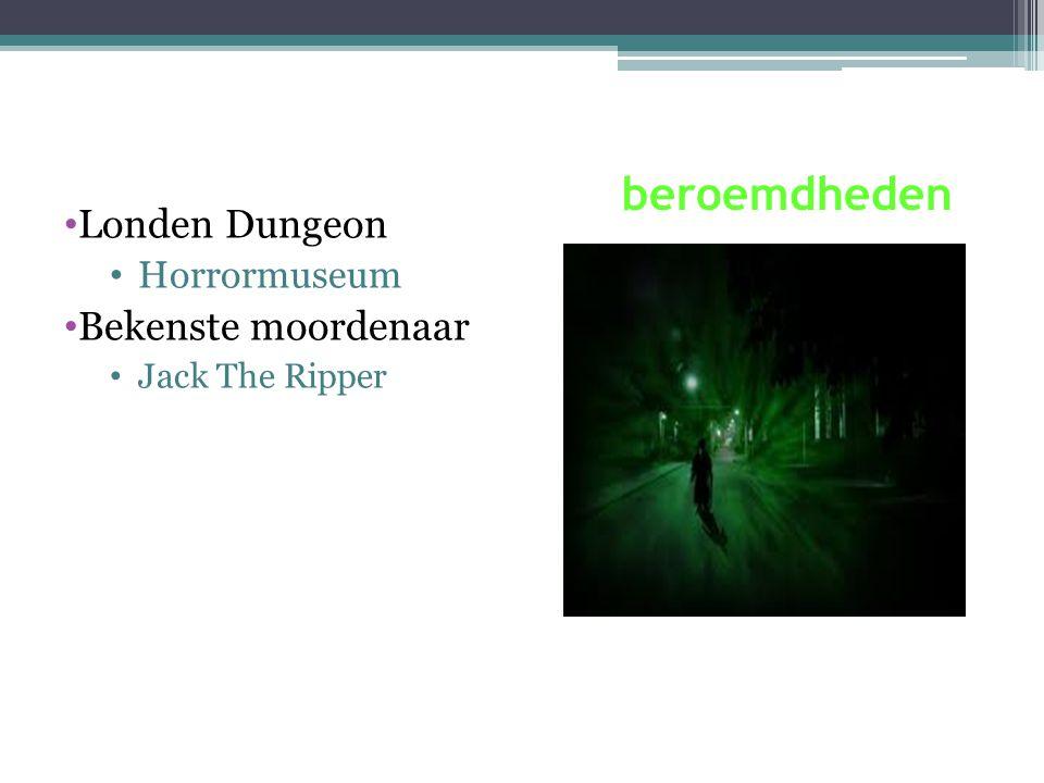 beroemdheden Londen Dungeon Bekenste moordenaar Horrormuseum