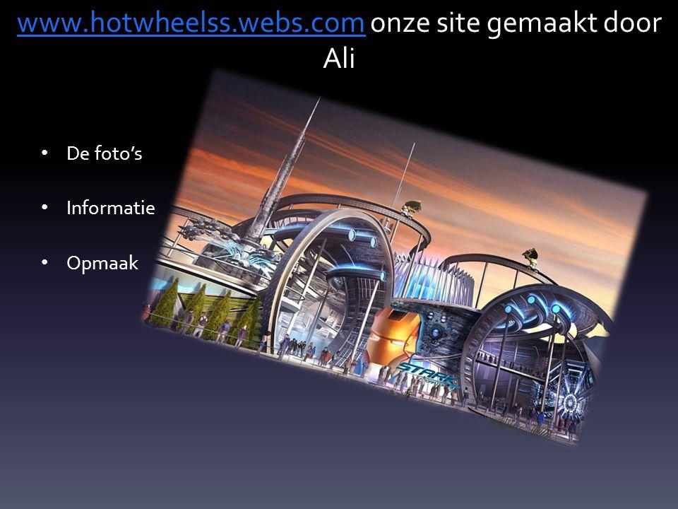 www.hotwheelss.webs.com onze site gemaakt door Ali