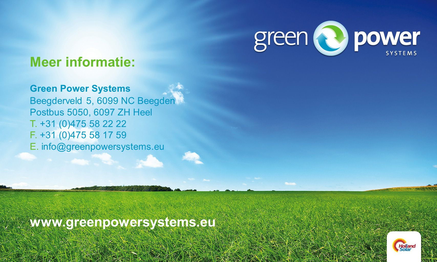 Meer informatie: www.greenpowersystems.eu Green Power Systems