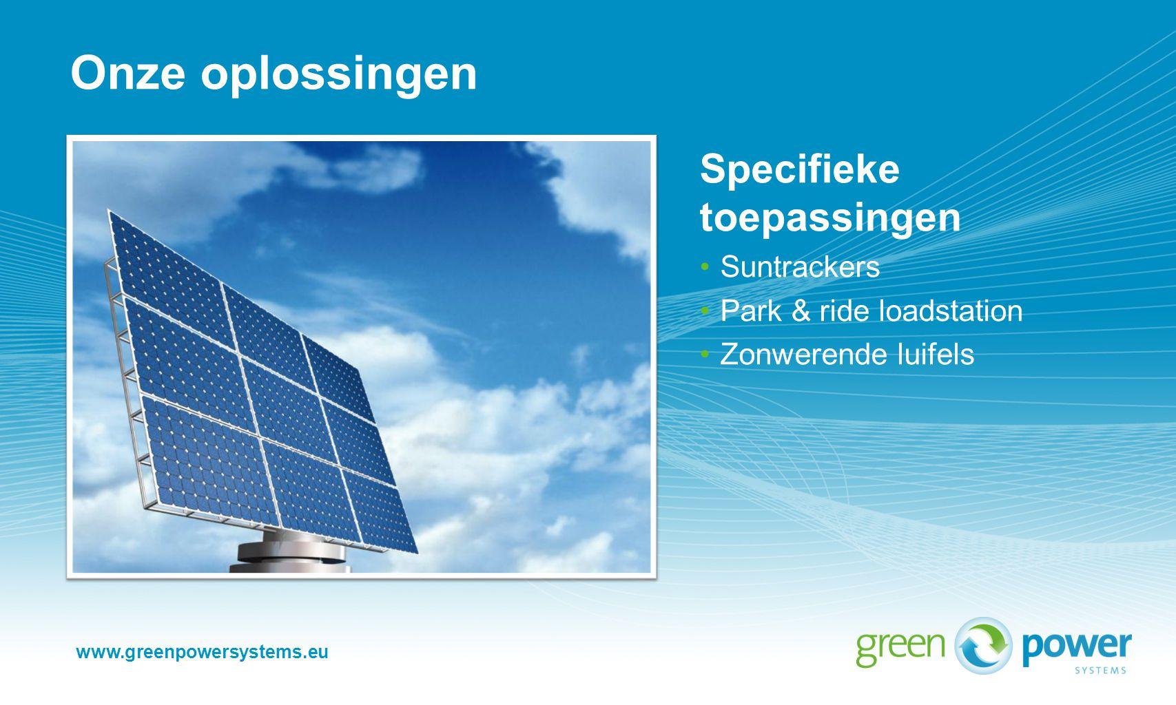 Onze oplossingen Specifieke toepassingen Suntrackers