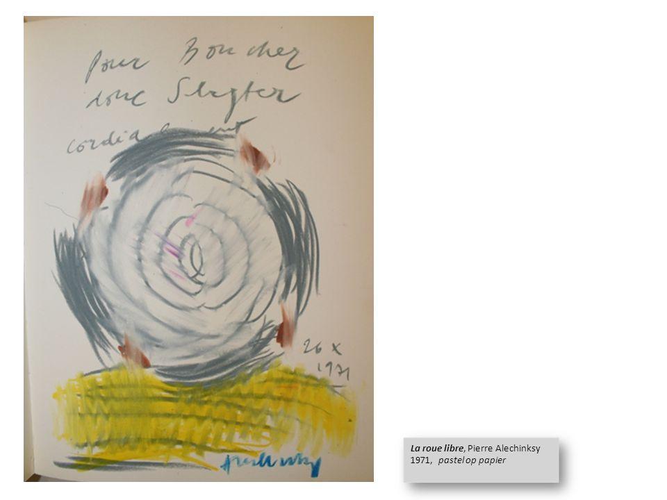 La roue libre, Pierre Alechinksy