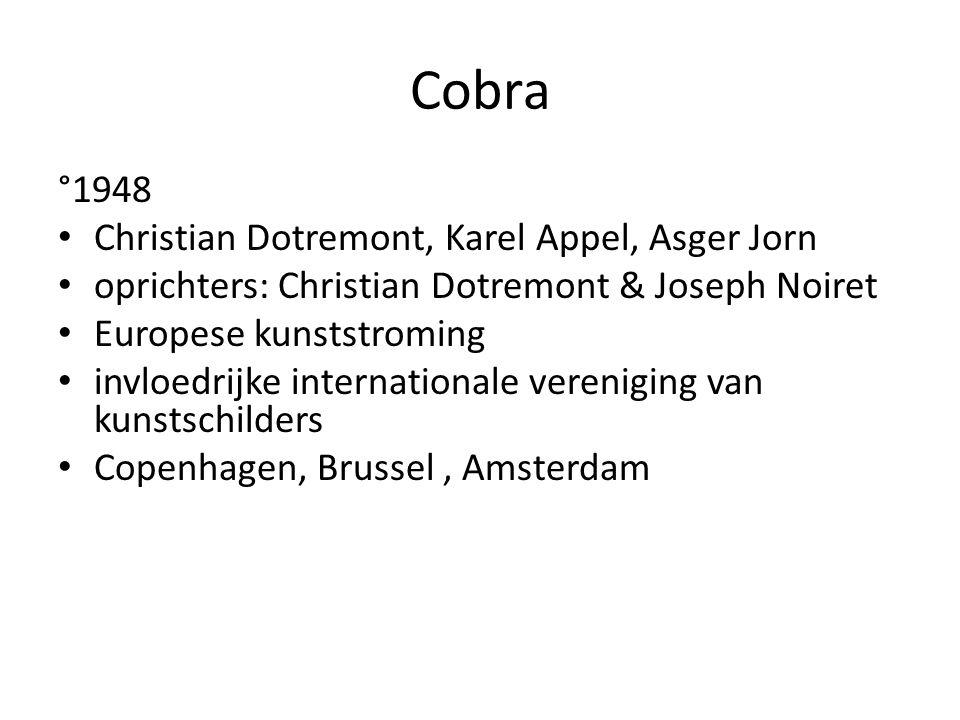 Cobra °1948 Christian Dotremont, Karel Appel, Asger Jorn