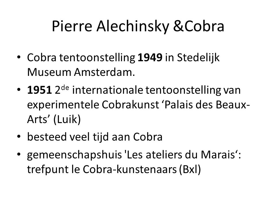 Pierre Alechinsky &Cobra