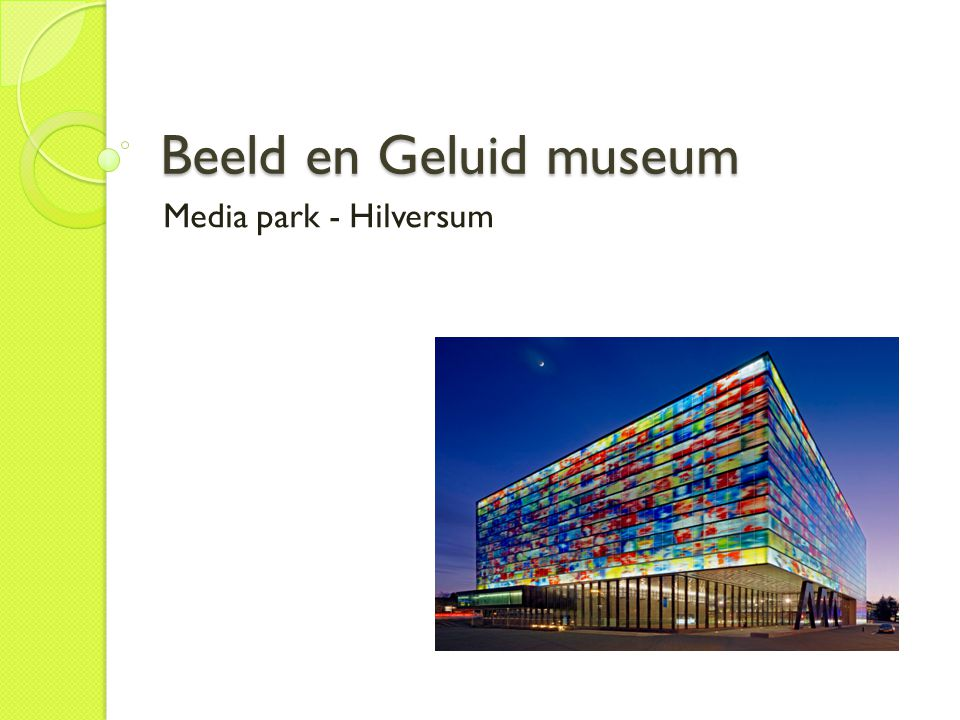 Beeld en Geluid museum Media park - Hilversum