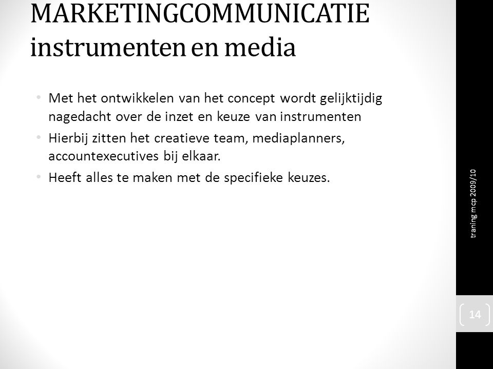 MARKETINGCOMMUNICATIE instrumenten en media