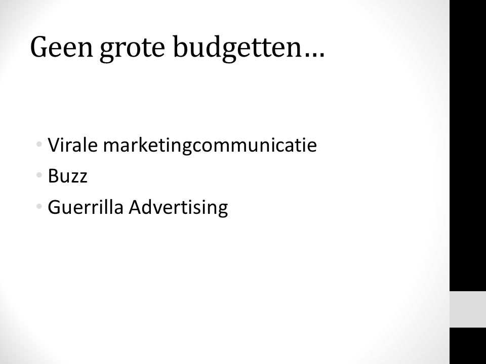 Geen grote budgetten… Virale marketingcommunicatie Buzz