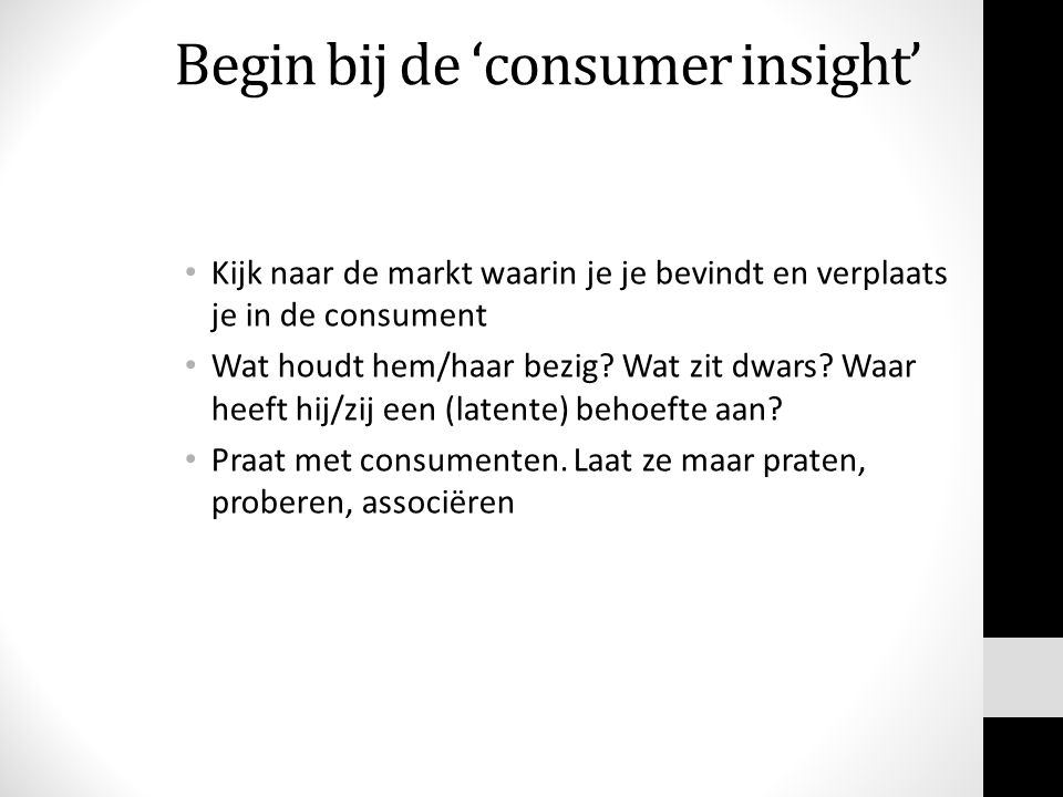 Begin bij de 'consumer insight'