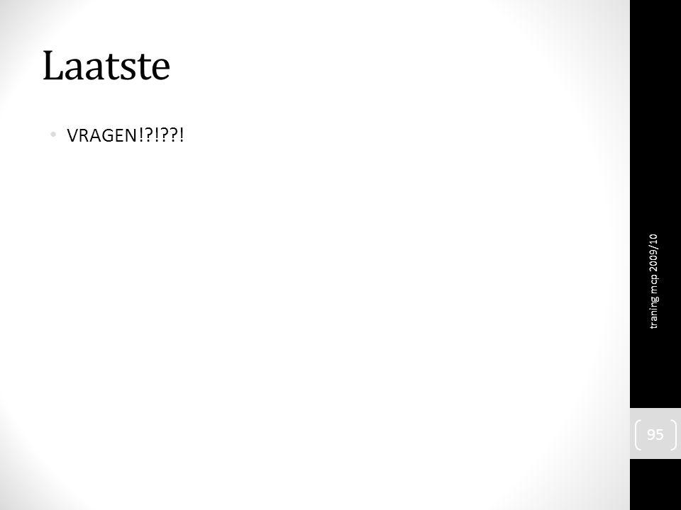 Laatste VRAGEN! ! ! traning mcp 2009/10