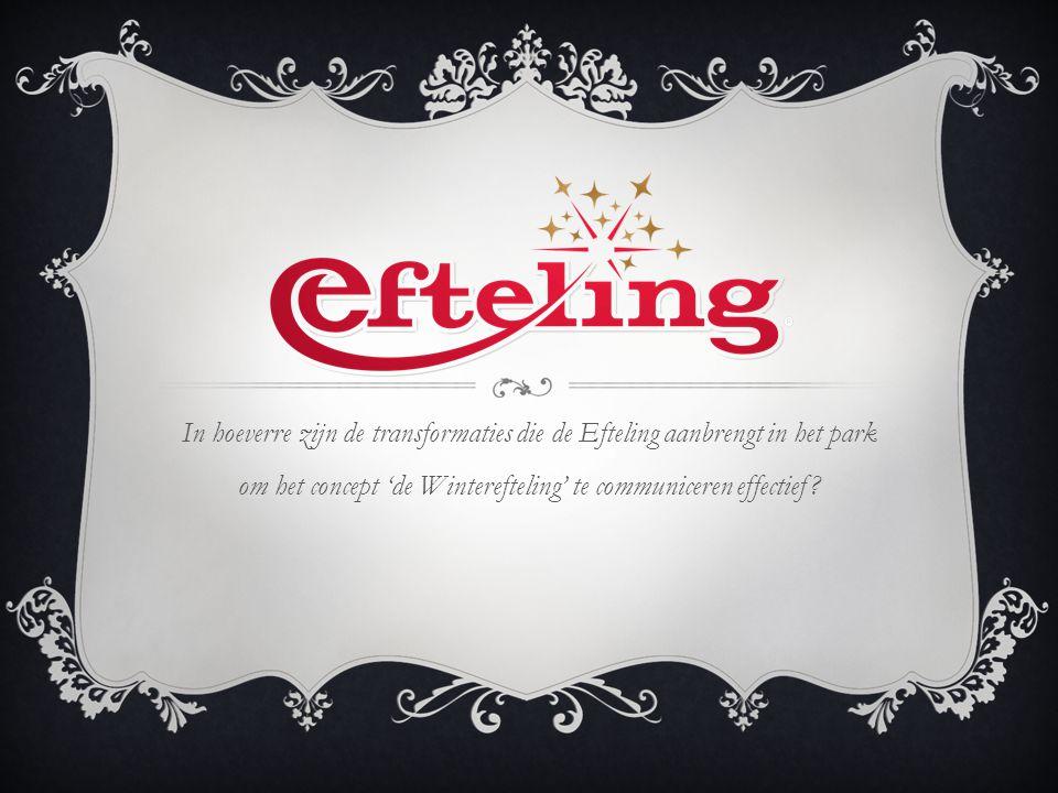 In hoeverre zijn de transformaties die de Efteling aanbrengt in het park om het concept 'de Winterefteling' te communiceren effectief