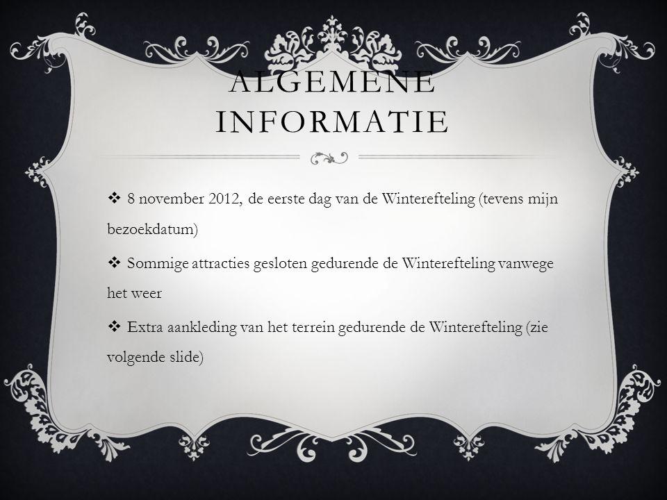 Algemene Informatie 8 november 2012, de eerste dag van de Winterefteling (tevens mijn bezoekdatum)