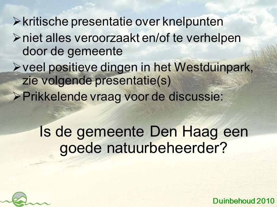 Is de gemeente Den Haag een goede natuurbeheerder