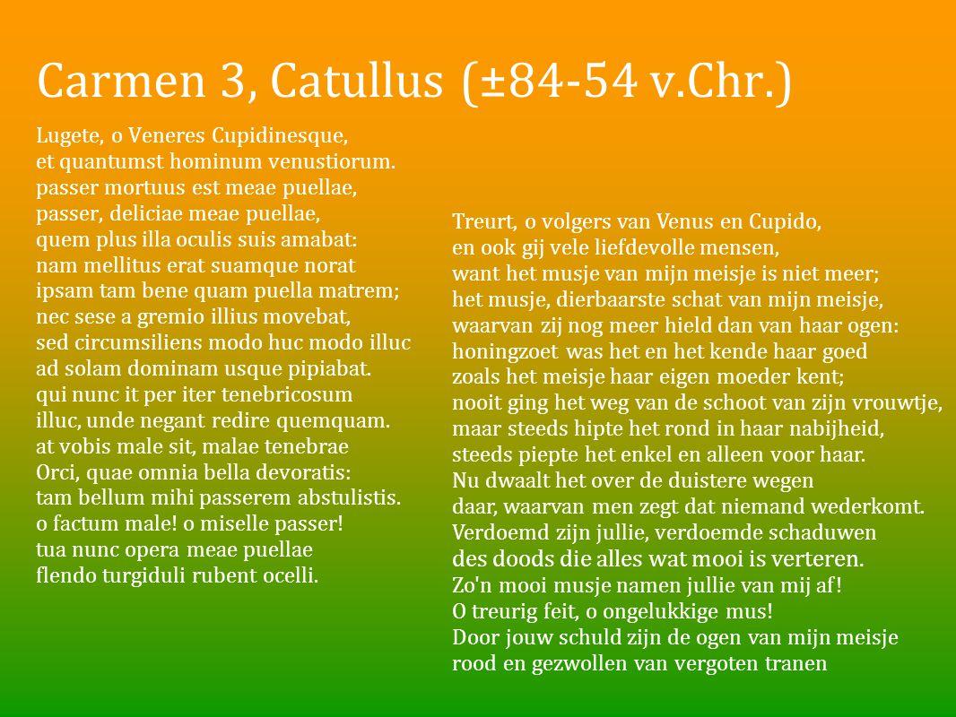 Carmen 3, Catullus (±84-54 v.Chr.)