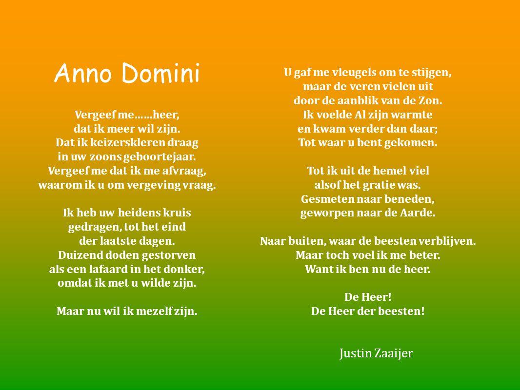 Anno Domini Justin Zaaijer U gaf me vleugels om te stijgen,