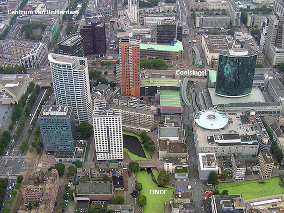 Centrum van Rotterdam Coolsingel EINDE