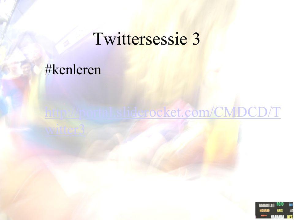 Twittersessie 3 #kenleren http://portal.sliderocket.com/CMDCD/Twitter3