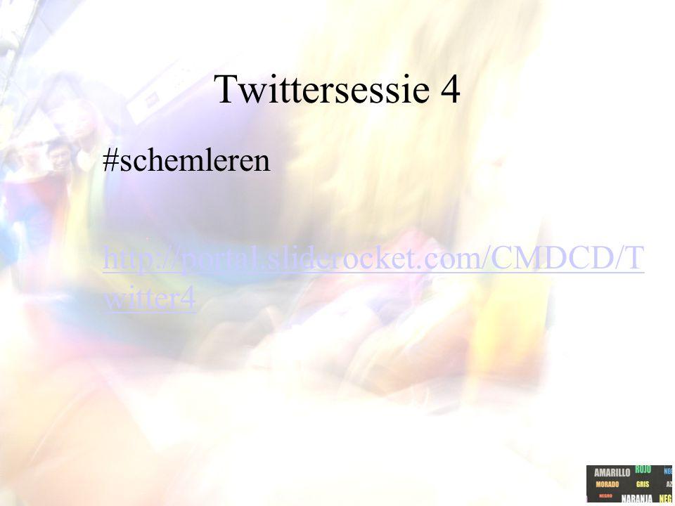 Twittersessie 4 #schemleren http://portal.sliderocket.com/CMDCD/Twitter4