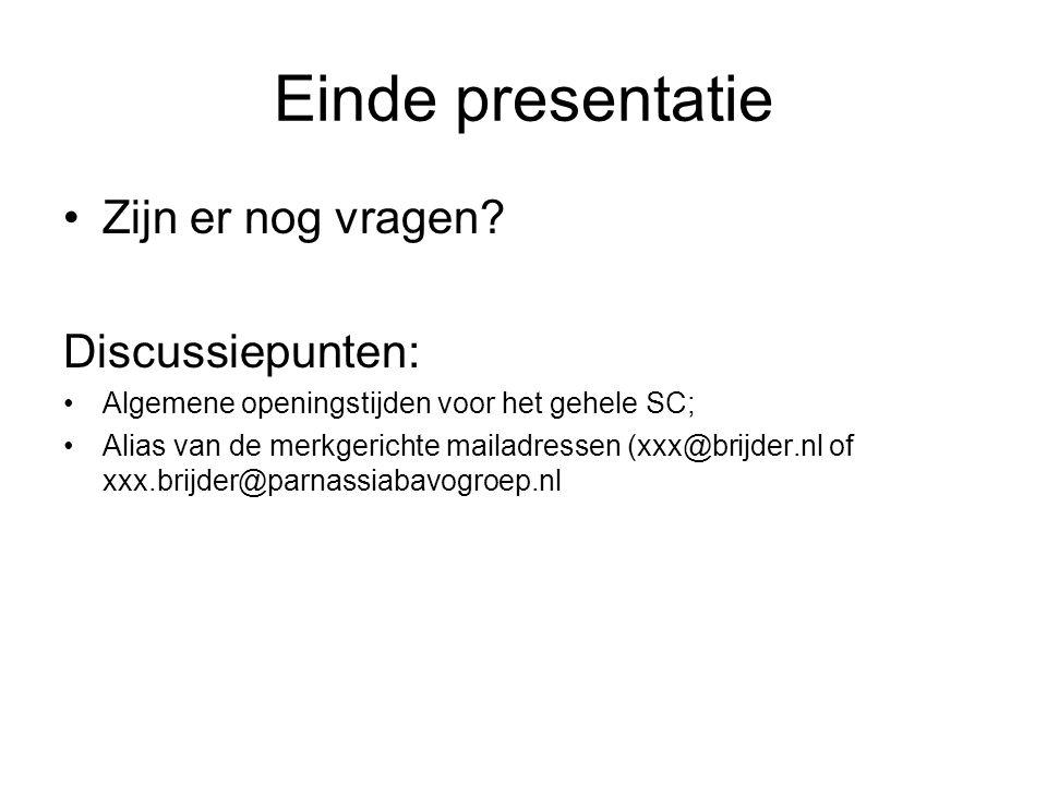 Einde presentatie Zijn er nog vragen Discussiepunten: