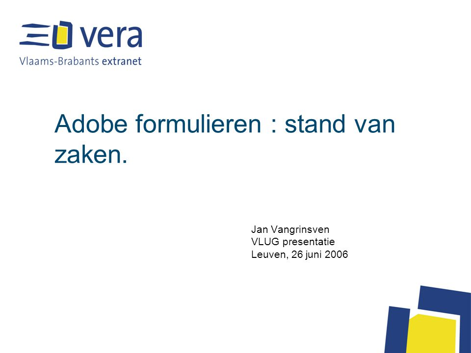 Adobe formulieren : stand van zaken.