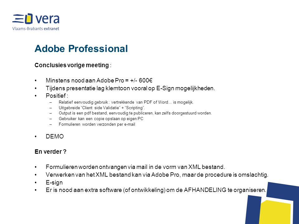 Adobe Professional Conclusies vorige meeting :